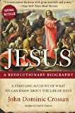 Jesus: A Revolutionary Biography, John Dominic Crossan, 006180035X