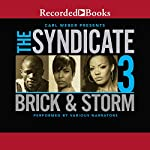 The Syndicate 3: Carl Weber Presents | Brick,Storm
