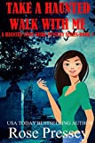 Take A Haunted Walk With Me (Haunted Tour Guide Mystery Book 5) offers