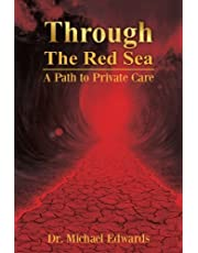 Through The Red Sea: A Path to Private Care