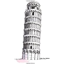 """Blank Pisa Sketchbook: Italy Leaning Tower of Pisa Watercolor Cover Design 6""""x9"""" Blank Dream Journal Sketchbook, 100 White unlined Numbered Pages for ... for School, Artist, Travelers, Home, or Work"""
