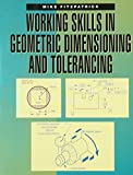Working Skills in Geometric Dimensioning and Tolerancing 9780827349001