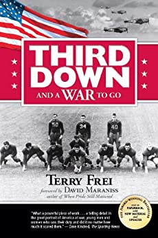 Third Down and a War to Go by [Frei, Terry]