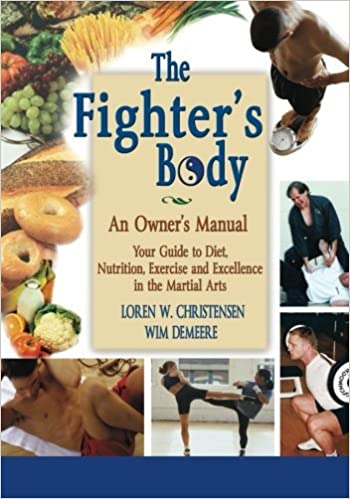 The Fighter's Body: An Owner's Manual by Loren W. Christensen (2016-03-18)