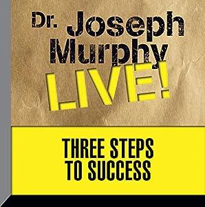 Three Steps to Success Speech