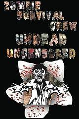 Zombie Survival Crew: Undead Uncensored Paperback