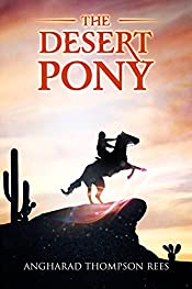 The Desert Pony (Magical Adventures & Pony Tales Book 5)