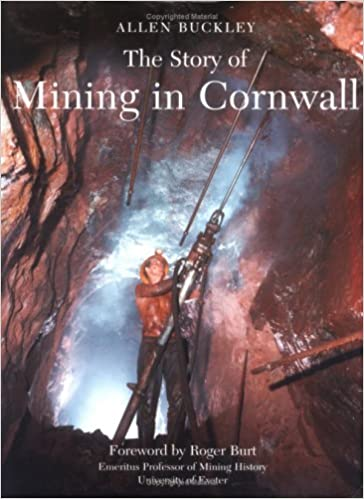 The Story of Mining in Cornwall