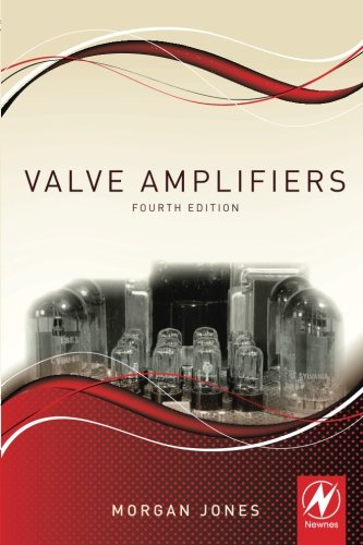 Review Valve Amplifiers, Fourth Edition