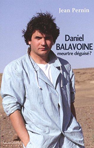 DANIEL SURVIVRE TÉLÉCHARGER OU BALAVOINE VIVRE