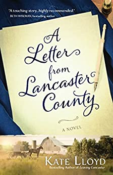 A Letter from Lancaster County (Lancaster Discoveries Book 1) by [Lloyd, Kate]