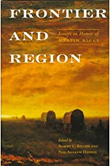 Frontier and Region: Essays in Honor of Martin Ridge Hardcover