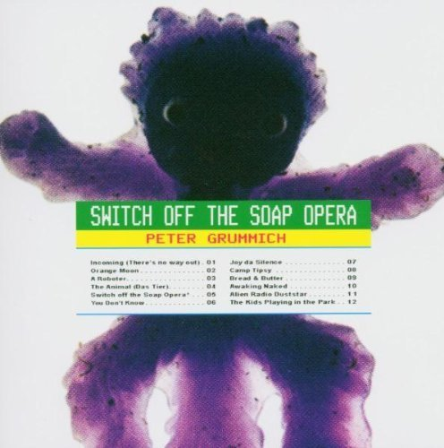 2005 Soap - Switch Off the Soap Opera by Grummich, Peter (2005-06-07)