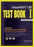 Lingua TOEFL CBT Test Book I: Practice Test 1-6 (No. 1)