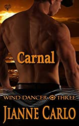 Carnal (Wind Dancer Book 3)
