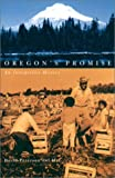 Oregon s Promise: An Interpretive History