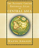 historical atlas central asia - Palgrave Concise Historical Atlas of Central Asia (Palgrave Concise Historical Atlases)