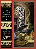 The Book Without Words, Avi, 0786279400