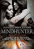 Mindhunter - Tödliche Gabe (Mindhunter-Reihe, Band 1)