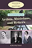 The Untold Stories of Female Artists, Musicians, And Writers (Hidden in History)