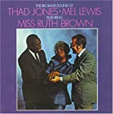 The Big Band Sound of Thad Jones and Mel Lewis featuring Miss Ruth Brown