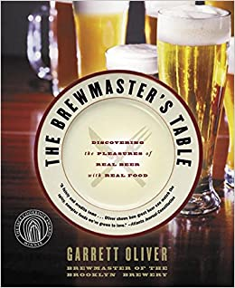 3c7fcd30 Brewmaster's Table: Discovering the Pleasure of Real Beer with Real ...