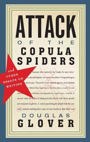 Attack of the Copula Spiders: Essays on Writing ebook