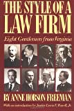 The Style of a Law Firm, Anne H. Freeman, 0945575254