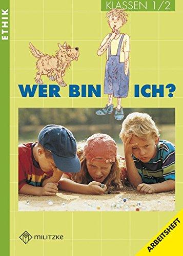 Wer bin ich - Landesausgabe Thüringen und Sachsen-Anhalt: Klasse 1/2. Arbeitsheft