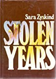 The Stolen Years, Sara Zyskind, 0822507668
