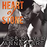 Heart of Stone: Stone Brothers, Book 2 | Anna Hart,Tess Oliver