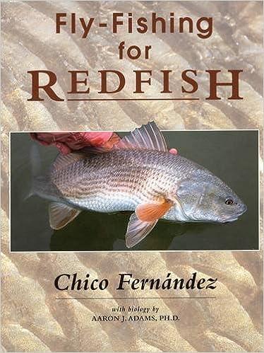 ff0b3d7d310d Fly-Fishing for Redfish  Chico Fernandez  9780811716239  Amazon.com  Books