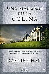 Una mansion en la colina (Spanish Edition)