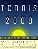 Tennis 2000: Strokes, Strategy, and Psychology for a Lifetime