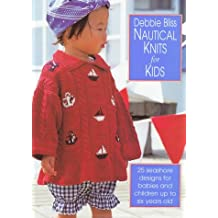 Nautical Knits for Kids: 25 Seashore Designs for Children Up to Six Years Old