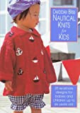 Nautical Knits for Kids, Debbie Bliss, 1570761078