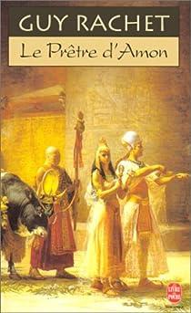 Les Vergers d'Osiris, tome 2 : Le Prêtre d'Amon par Rachet