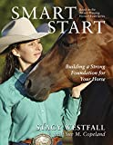 img - for Smart Start: Building a Strong Foundation for Your Horse book / textbook / text book