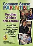 Common Sense Parenting: Teaching Children Self-control (Common Sense Parenting DVD)