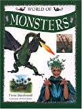 World of Monsters, Fiona MacDonald, 1842157124