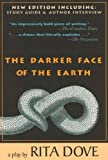 The Darker Face of the Earth 3rd Edition