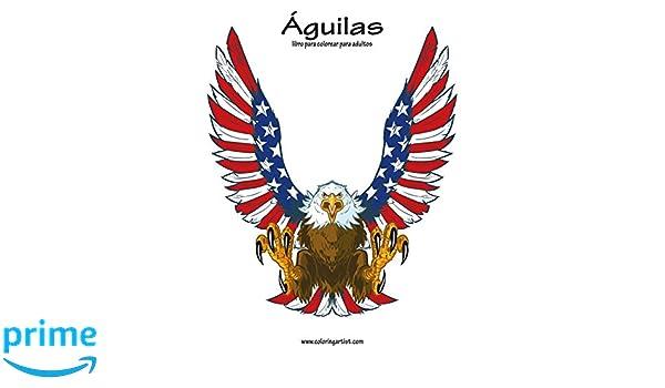 Águilas libro para colorear para adultos 1: Volume 1: Amazon.es ...