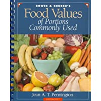 Food Values of Portions Commonly Used (Bowes and Church's Food Values of Portions Commonly Used)