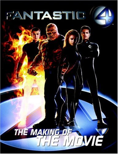 Download Fantastic 4: The Making of the Movie PDF