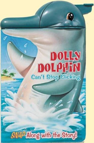 Dolly Dolphin Can't Stop Clicking by Brand: Reader's Digest