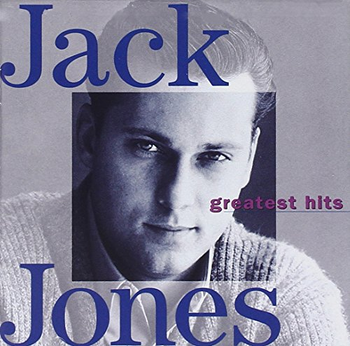 Jack Jones - Greatest Hits [MCA] (Best Of Jack Jones)