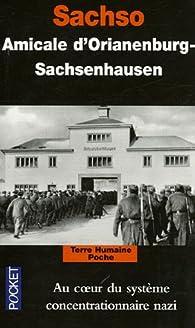 Sachso : Au coeur du système concentrationnaire nazi par Amicale d'Oranienburg