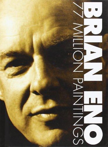 Descargar Libro Brian Eno 77 Million Paintings Brien Eno