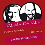 Preisverhandlung (Sales-up-Call) | Stephan Heinrich,Tim Taxis