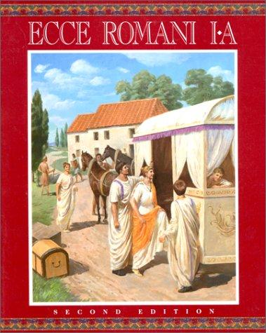 Ecce Romani I A A Latin Reading Program 2nd Edition